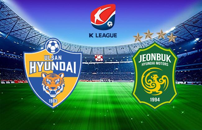 nhan-dinh-ngay-11-7-ulsan-hyundai-vs-jeonbuk-thu-thach-cho-quan-vuong-b9 1